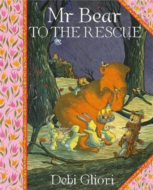 Gliori, Debi / Mr Bear: Mr Bear To The Rescue (Children's Picture Book)