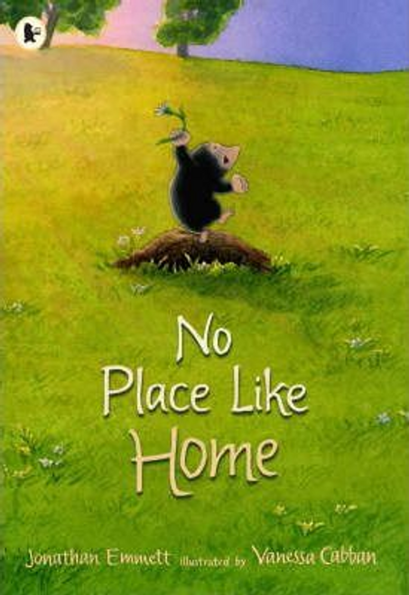 Emmett, Jonathan / No Place Like Home (Children's Picture Book)