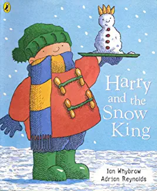 Whybrow, Ian / Harry and the Snow King (Children's Picture Book)