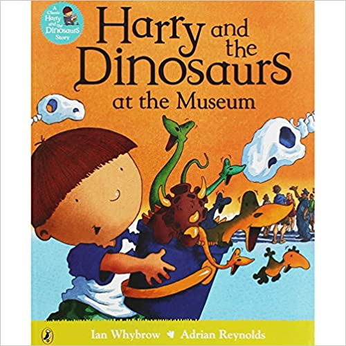 Whybrow, Ian / Harry and the Dinosaurs (Children's Picture Book)