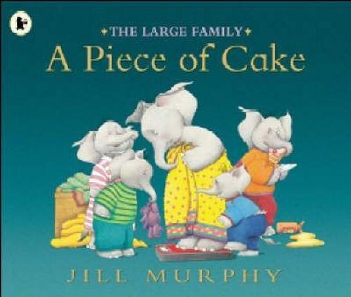 Murphy, Jill / A Piece of Cake (Children's Picture Book)