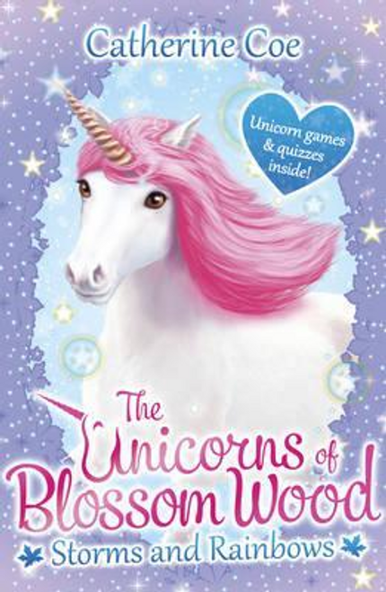 Coe, Catherine / The Unicorns of Blossom Wood: Storms and Rainbows