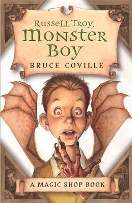 Coville, Bruce / Magic Shop: Russell Troy, Monster Boy