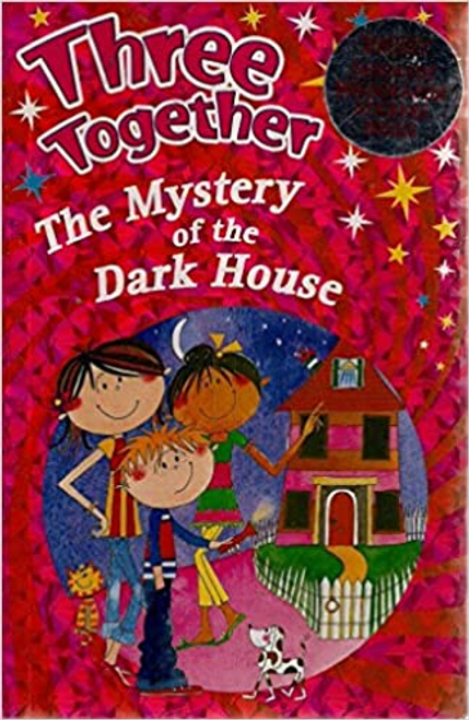 Lawrence, Carol / The Mystery of the Dark House: THREE TOGETHER