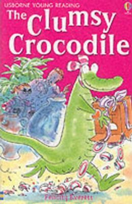 Everett, Felicity / The Clumsy Crocodile
