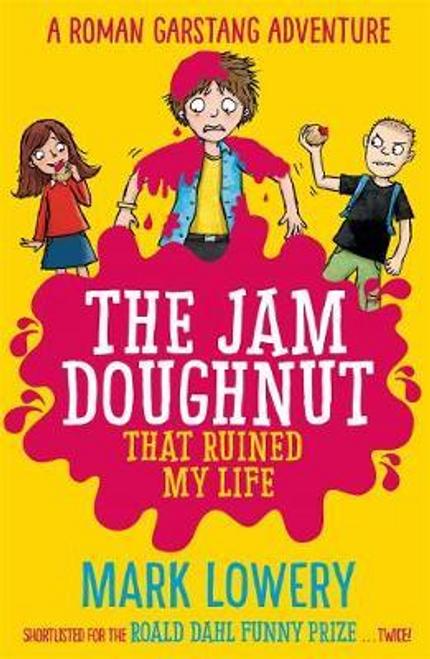 Lowery, Mark / The Jam Doughnut That Ruined My Life