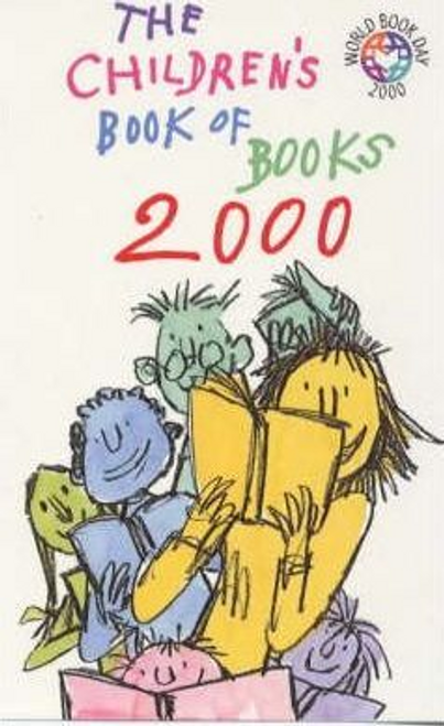 Blake, Quentin / The Children's Book of Books 2000