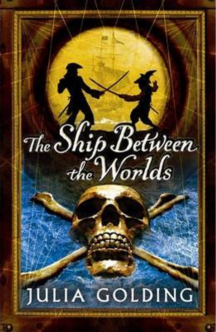 Golding, Julia / The Ship Between the Worlds