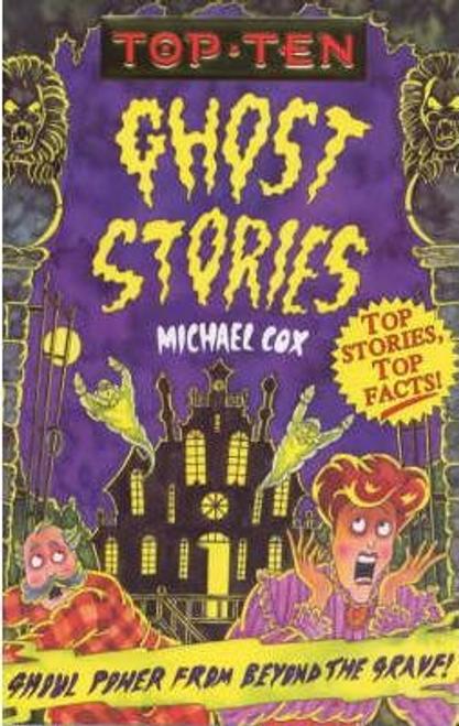 Cox, Michael / Top Ten Ghost Stories