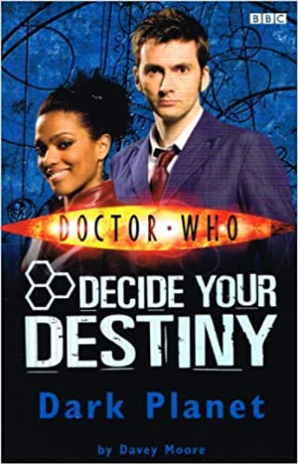 Moore, Davey / Doctor Who : Decide Your Destiny : Dark Planet
