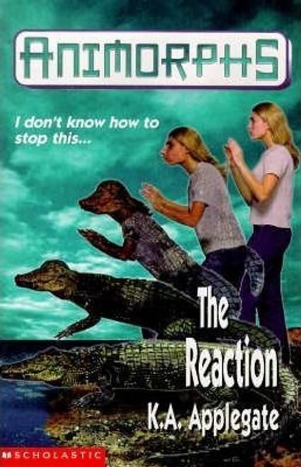 Applegate, Katherine / The Reaction