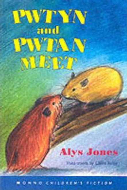 Jones, Alys / Pwtyn and Pwtan Meet