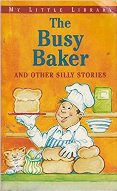 Baxter, Nicola / The Busy Baker and Other Silly Stories