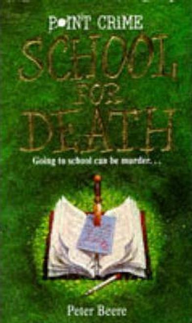Beere, Peter / School for Death