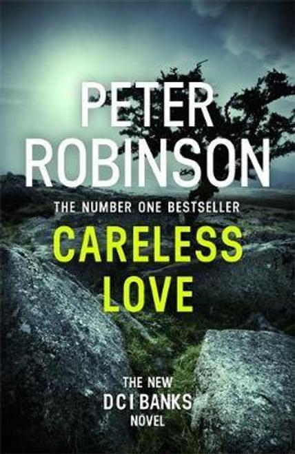 Robinson, Peter / Careless Love : DCI Banks 25