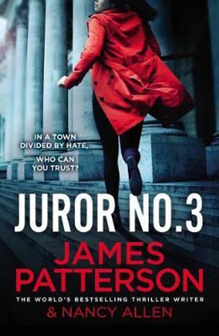 Patterson, James / Juror No. 3 : A gripping legal thriller
