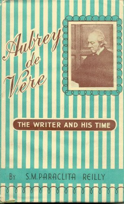 Reilly, Paraclita - Aubrey de Vere - Victorian Observer: The Writer and His Time - HB - Limerick Poet