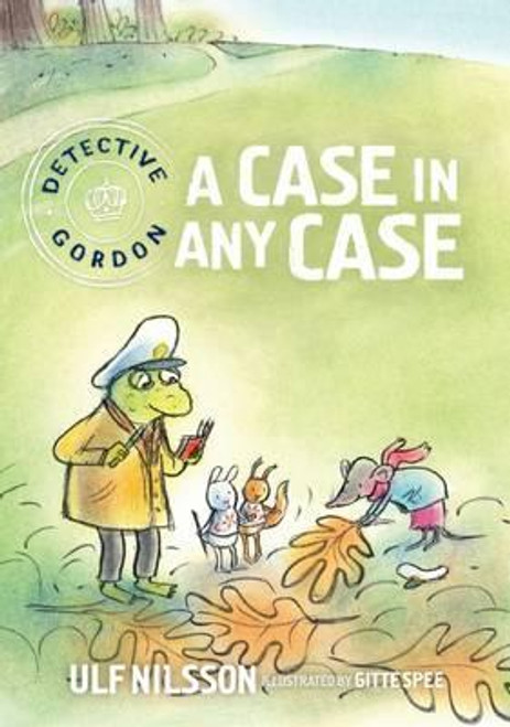 Nilsson, Ulf - Detective Gordon - A Case in any Case - BRAND NEW - PB  - Illustrated by Gitte Spee