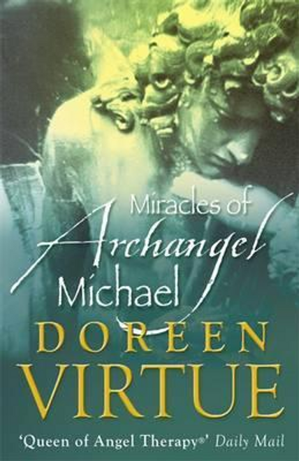 Virtue, Doreen / The Miracles of Archangel Michael (Large Paperback)