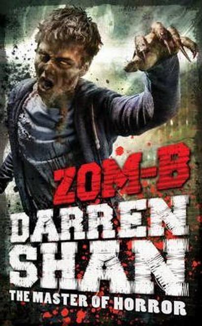 Shan, Darren / ZOM-B (Large Paperback) ( Zom-B Series - Book 1 )