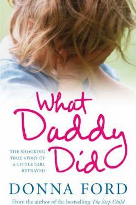 Ford, Donna / What Daddy Did (Hardback)
