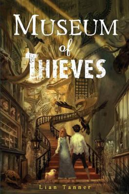 Tanner, Lian / Museum of Thieves (Hardback)