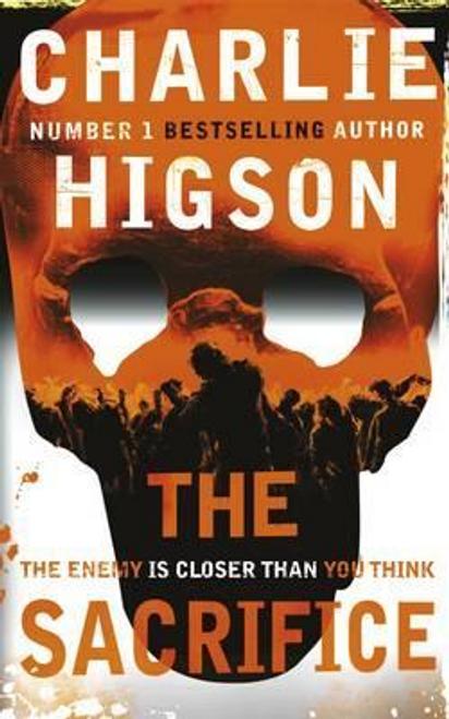 Higson, Charlie / The Sacrifice (The Enemy Book 4) (Hardback)