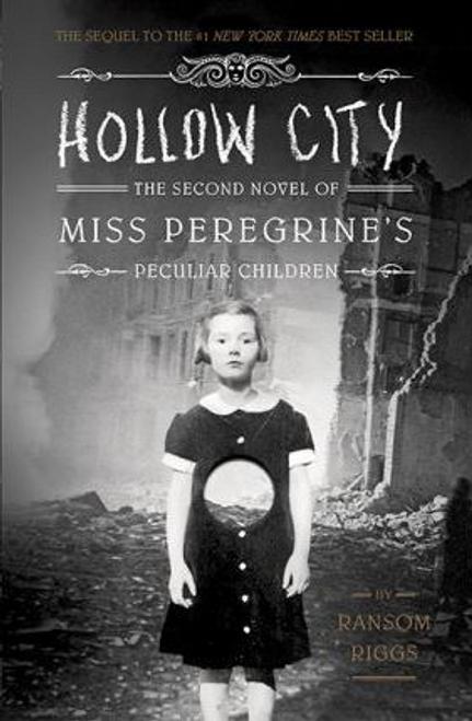 Riggs, Ransom / Hollow City (Hardback) ( Miss Peregrine Series - Book 2 )