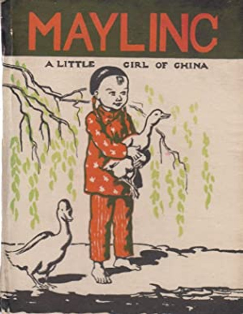 Slater, P.S - Mayling - A Little Girl of China - HB Nursery book - Illustrated by Mabel Peacock  2nd Edition 1950
