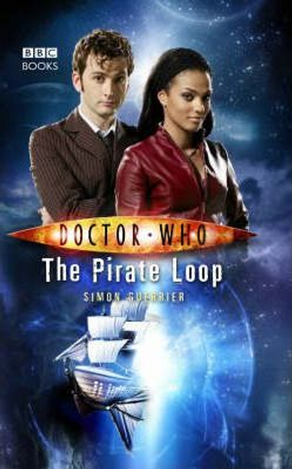 Guerrier, Simon / Doctor Who : The Pirate Loop (Hardback)