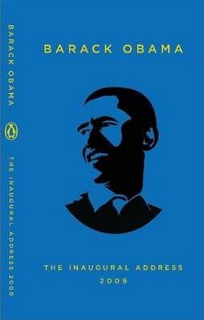 Obama, Barack / The Inaugural Address, 2009 (Hardback)