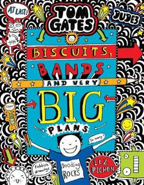 Pichon, Liz / Tom Gates: Biscuits, Bands and Very Big Plans (Hardback) ( Tom Gates Series - Book 14)