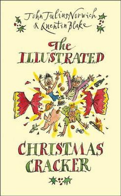 Norwich, John Julius / The Illustrated Christmas Cracker (Hardback)