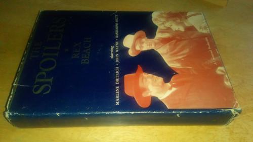 Beach, Rex - The Spoilers - 1942 Reprint Movie Tie In Edition - ( Originally 1906)  - Klondike