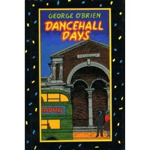 O'Brien, George - Dancehall Days - HB - 1ST Edition 1988