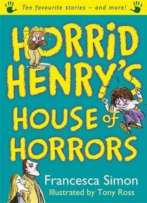 Simon, Francesca / Horrid Henry's House of Horrors (Large Paperback)