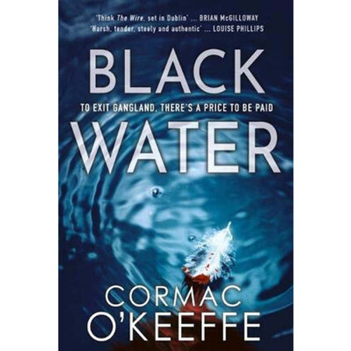 O'Keefe, Cormac - Black Water - BRAND NEW - TPB - 2018
