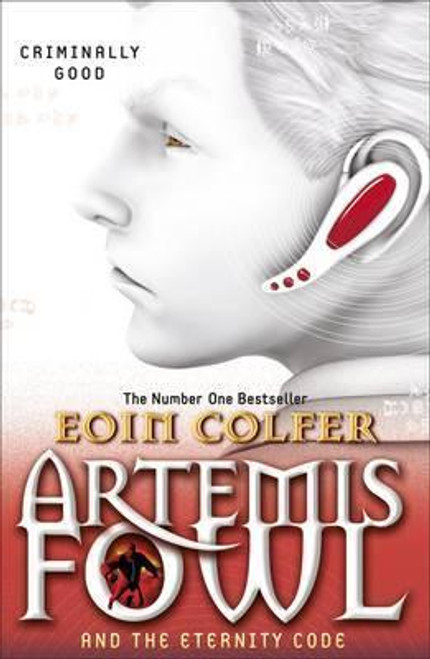 Colfer, Eoin - Artemis Fowl and the Eternity Code - BRAND NEW - PB ( Artemis Fowl Series - Book 3 )