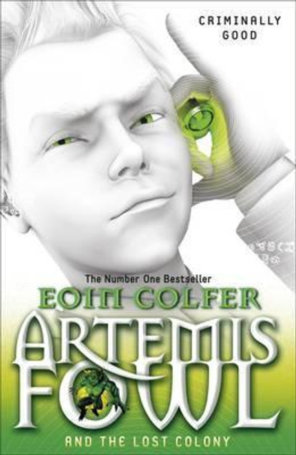Colfer, Eoin - Artemis Fowl and the Lost Colony - BRAND NEW - PB ( Artemis Fowl Series - Book 5 )
