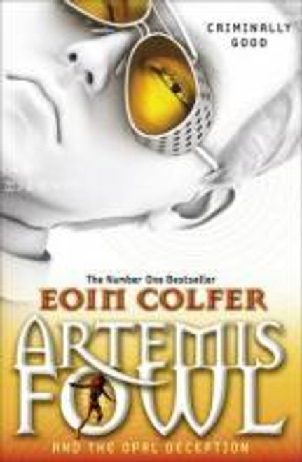 Colfer, Eoin - Artemis Fowl and the Opal Deception - BRAND NEW - PB ( Artemis Fowl Series - Book 4 )