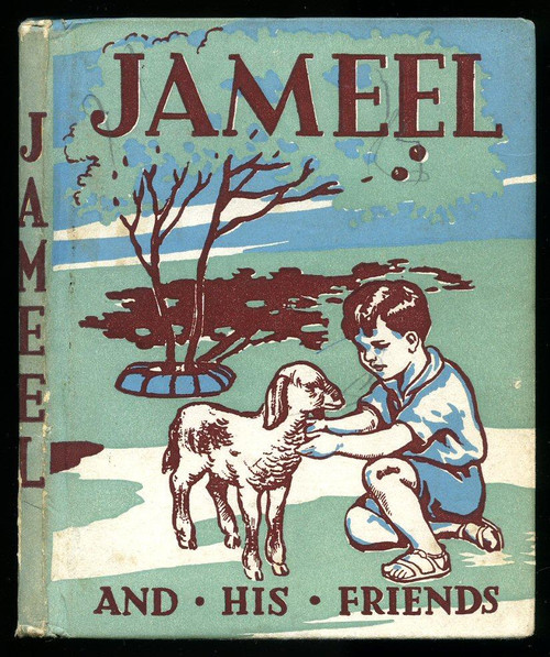 Jameel and his Friends - A story of Palestine - Vintage HB ( Nursery Books series - Number 3)