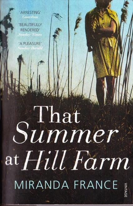 France, Miranda / That Summer at Hill Farm