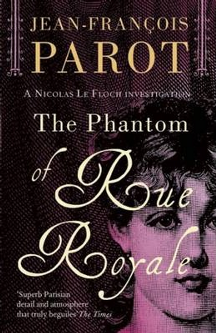 Parot, Jean-Francois / Phantom of Rue Royale: Nicholas Le Floch