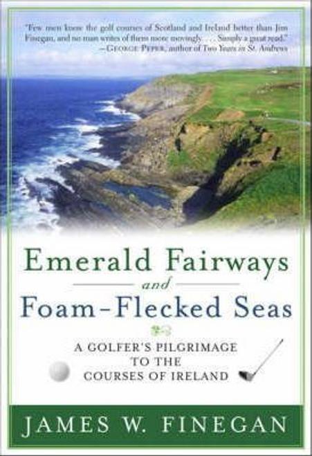 Finegan, James W. / Emerald Fairways and Foam-flecked Seas