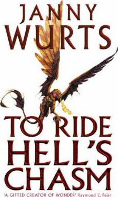 Wurts, Janny / To Ride Hell's Chasm