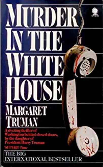 Truman, Margaret / Murder in the White House