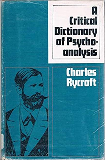 Rycroft, Charles / A Critical Dictionary of Psychoanalysis