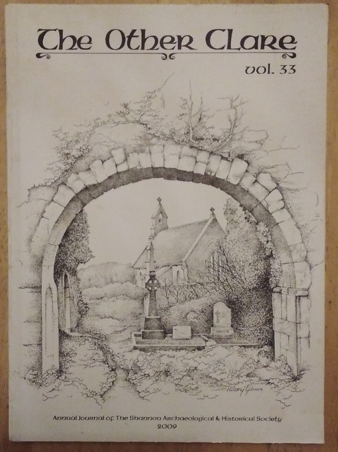 The Other Clare - Volume 33 - Journal of the Shannon Archaeological & Historical Society - 2009
