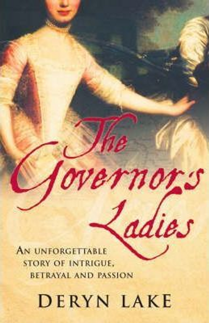Lake, Deryn / The Governor's Ladies