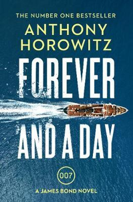Horowitz, Anthony / Forever and a Day
